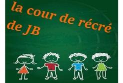 Liens du rassemblement de la cour de récré de JB