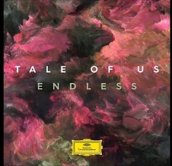 Tale Of Us a sorti le disque Endless