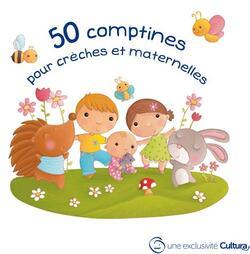 50 comptines pour crèches et maternelles