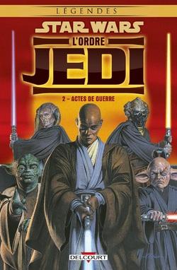Star Wars - L'Ordre Jedi - Tome 2 : Acte de Guerre