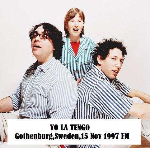 Live : Yo La Tengo - Gothenburg - 15 Novembre 1997 (FM)