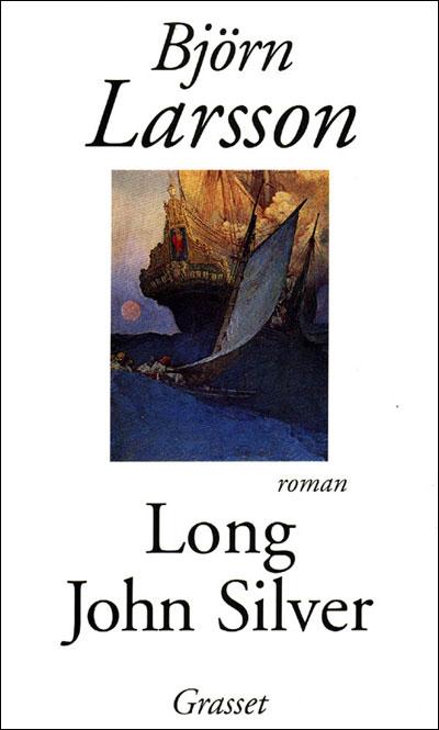 Bjorn Larsson, Long John Silver