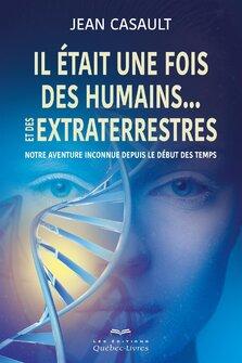 Il était une fois des humains... et des extraterrestres par Jean Casault