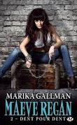 Chronique Maeve Regan tome 2 de Marika Gallman