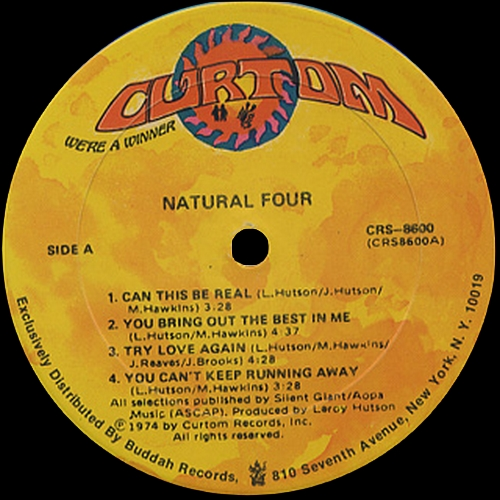 "The Natural Four : Album "" Natural Four "" Curtom Records CRS 8600 [ US ]"