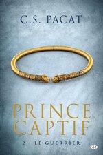 Prince captif - C. S. Pacat