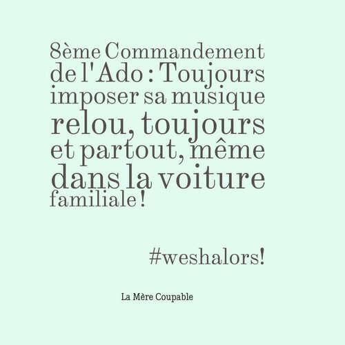 Les 11 Commandements de L'Ado selon La Mère Coupable