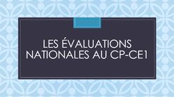 Retour des résultats des Evaluations Nationales au CP et au CE1