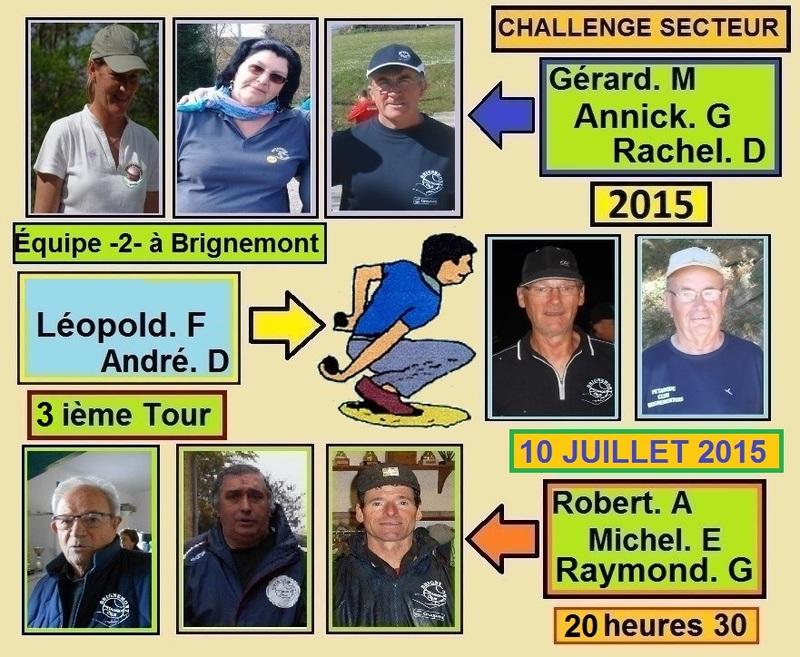 3ièmeTOUR CHALLENGE DE L'AMITIÉ SECTEUR 2015 - POULE C - ET POULE -E-