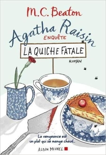 Agatha Raisin enquête la quiche fatale - tome 1 - de M.C Beaton