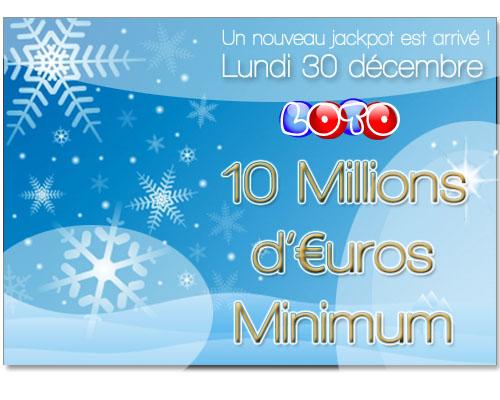 Jackpot de fin d'année - 10M d'€ à gagner au Loto