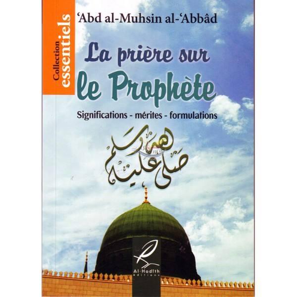 La meilleure façon de prier sur le Prophète -aleyhi salat wa salam-
