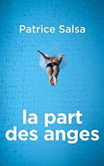 La part des anges – Patrice Salsa