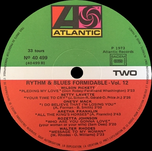 "Série "" Formidable Rhythm & Blues Vol 12 "" Atlantic Records 40 499 [ FR ] 1973"
