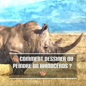Dessin et peinture - vidéo 3276 : Comment dessiner ou peindre un rhinocéros ? - acrylique, huile, aquarelle, pastel, gouache, crayon.