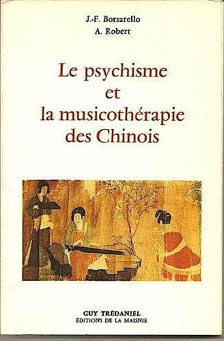 Le psychisme et la musicothérapie des chinois