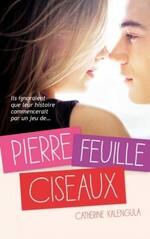 Pierre, feuille, ciseaux, Catherine Kalengula