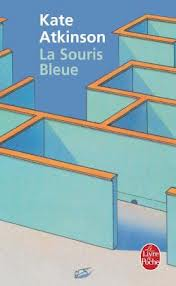Kate Atkinson La souris bleue