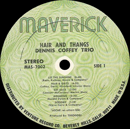"Dennis Coffey Trio : "" Hair And Thangs "" Maverick Records MAS-7002 [ US ]"
