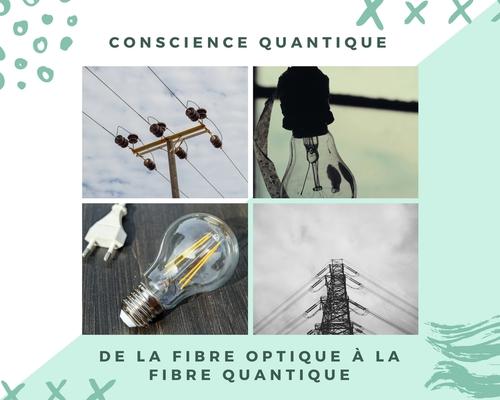 23 : La fibre quantique plutôt que la fibre optique