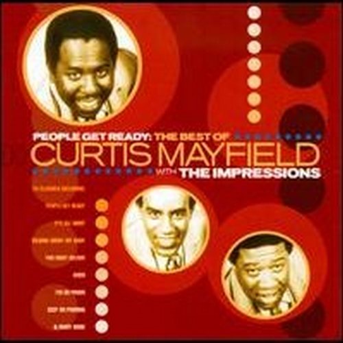 "1997 : CD "" People Get Ready : Best Of Curtis Mayfield & The Impressions 1961-1968 """
