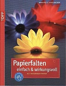 papierfalten einfach und wirkungsvoll