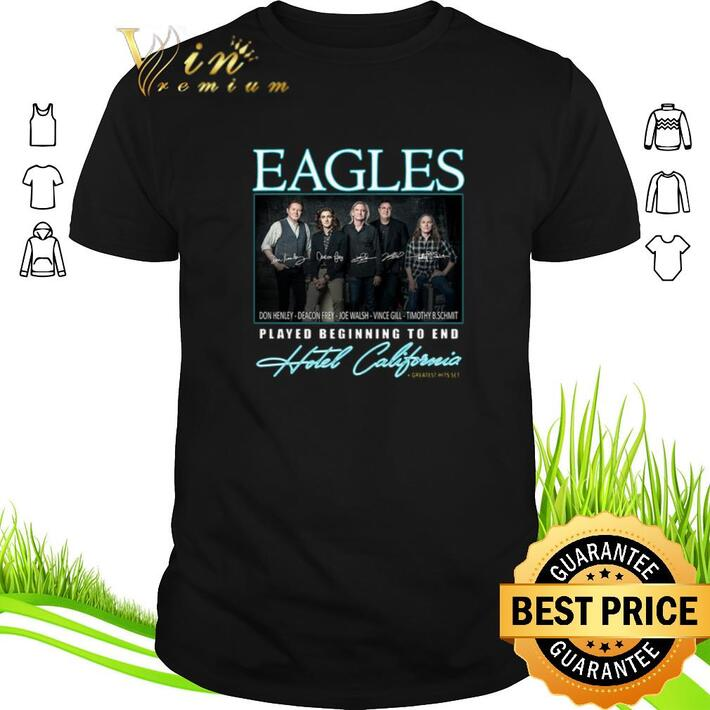 Awesome Eagle signatures played beginning to end Hotel California shirt