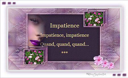 Impatience...