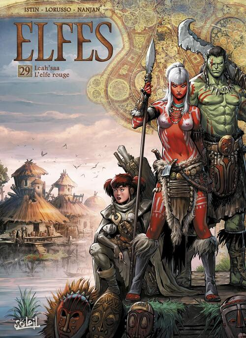 Elfes - Tome 29 Lea'saa l'elfe rouge - Istin & Lorusso & Duarte & Nanjan