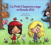 Le Petit Chaperon Rouge et Boucle d'Or