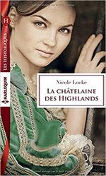 Chronique La chatelaine des Highlands de Nicole Locke