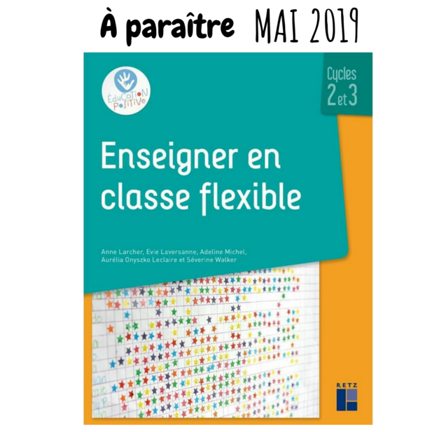 """Enseigner en classe flexible"", du partage version papier"