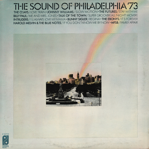 "1973 : Various Artists : Album "" The Sound Of Philadelphia '73 "" Philadelphia International Records Z 32713 [ US ]"