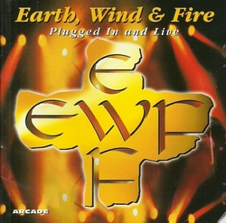 Earth Wind & Fire - Plugged In And Live - Complete CD