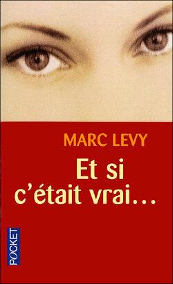 """""""Et si c'était vrai..."""" de Marc Levy"""