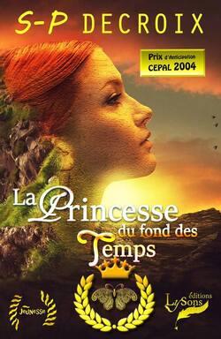 La princesse du fond des temps (SP Decroix)