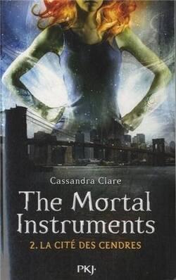 """The Mortal Instruments Tome 2 : """"La cité des cendres"""" de Cassandra Clare."""