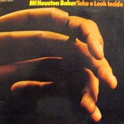 MC Houston Baker - Take A Look Inside - Complete LP