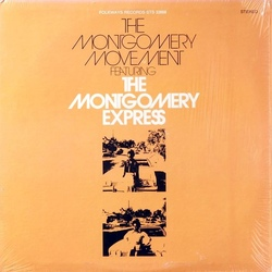 The Montgomery Express - The Montgomery Movement - Complete LP