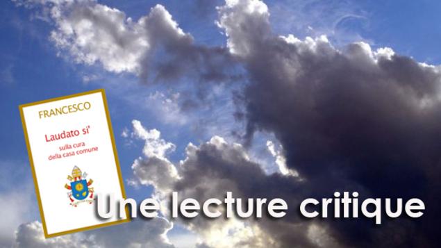 Laudato si' : une lecture critique