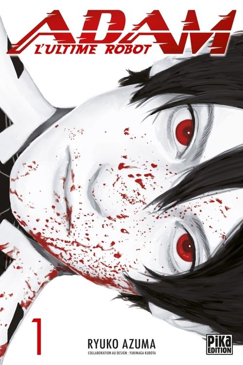 Adam, l'ultime robot - Tome 01 - Ryuko Azuma
