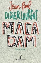 Macadam de Jean Paul Didierlaurent
