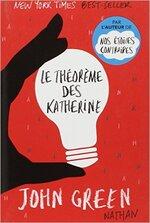 """""""Le Théorème des Katerines"""" de John Green."""
