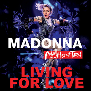 Living For Love (Live) en telechargement et en streaming