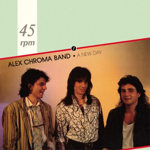 Alex Chroma Band - A New Day (1986)