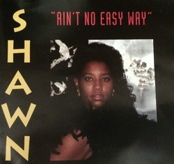 SHAWN - AIN'T NO EASY WAY (CDM 199x)