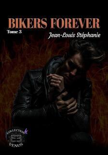 Bikers, trilogie (Jean-Louis Stéphanie)