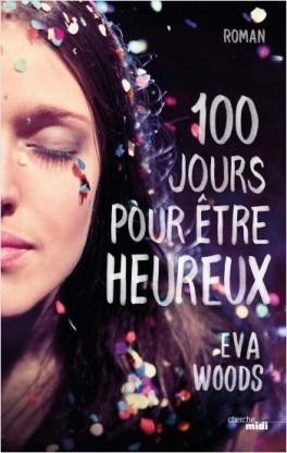 Couverture du livre : Cent jours pour être heureux