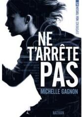 Expérience Noa Torson, tome 1 de Michelle Gagnon