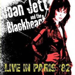 JOAN JETT & THE BLACKHEARTS - Live In Paris '82